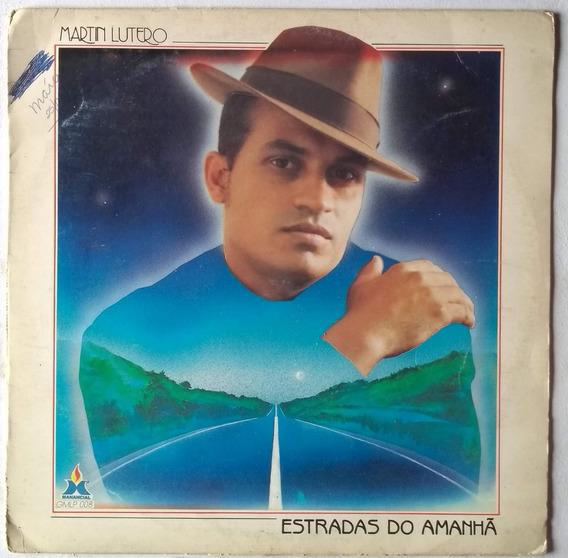 Lp Martin Lutero Estradas Do Amanhã 1991