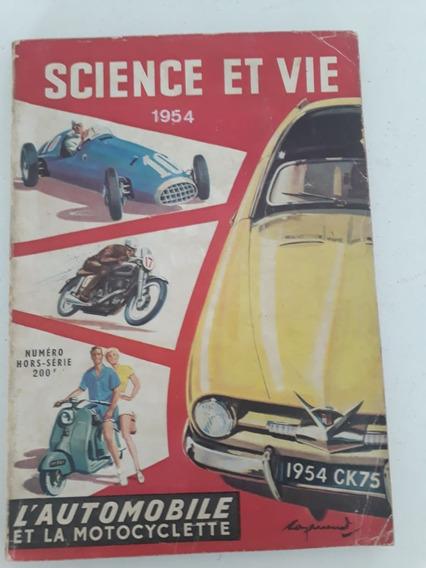 Revista Science Et Vie Automóveis E Motocicletas Coleção!!!