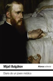 Diario De Un Joven Medico, Mijaíl Bulgakov, Alianza