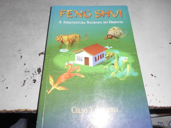 Feng Shui A Arquitetura Sagrada Do Oriente