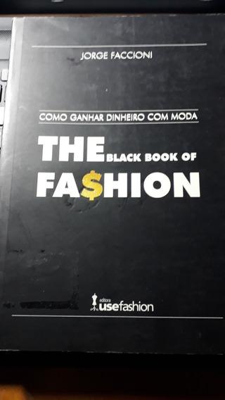 The Black Book Of Fashion Como Ganhar Dinheiro Com Moda #