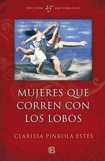 Mujeres Que Corren Con Lobos Pk - Clarissa Pinkola Estes (p