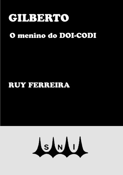 Livro Gilberto: O Menino Do Doi-codi