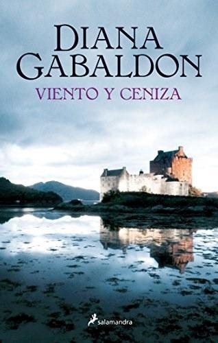 Viento Y Ceniza (forastera 6) - Diana Gabaldon