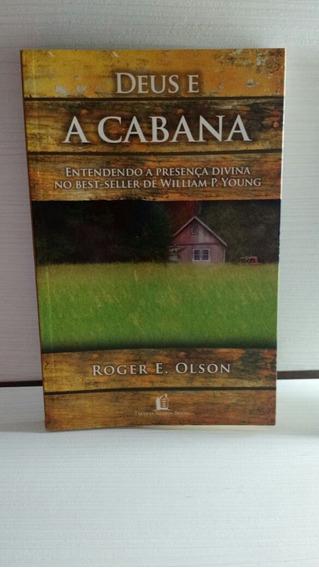 Livro Deus E A Cabana