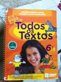 Todos Os Textos 6º Ano - William Roberto Cereja E Thereza C.