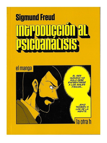 Introduccion Al Psicoanalisis - Ed. Otra H - Manga - Freud