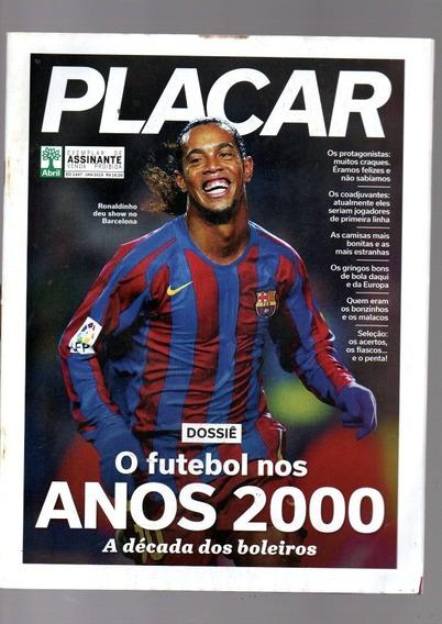 Revista Placar Ronaldinho Gaucho O Futebol Nos Anos 2000