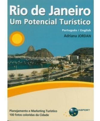Rio De Janeiro - Um Potencial Turístico