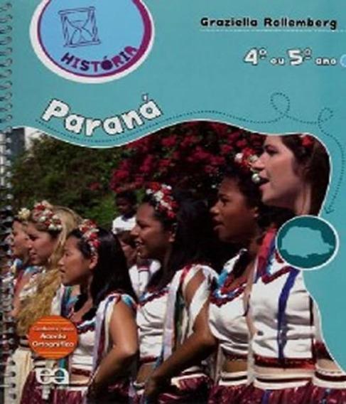 Historia Parana - 4 Ou 5 Ano - Ef I