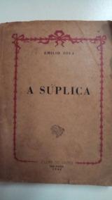 Livro - A Suplica ( Edição 1946)