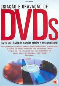 Criacao E Gravacao De Dvds