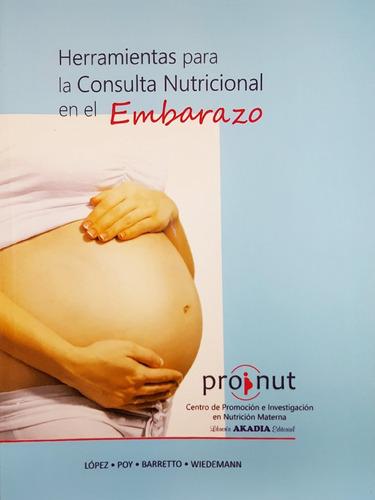 Proinut Herramientas P/ El Control Nutricional Del Embarazo