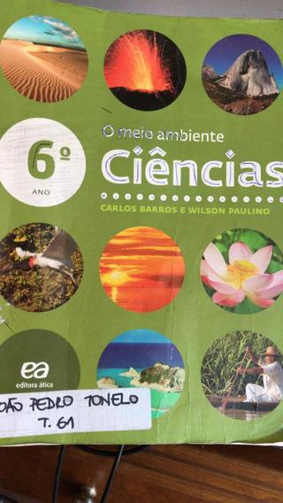O Meio Ambiente Ciências 6