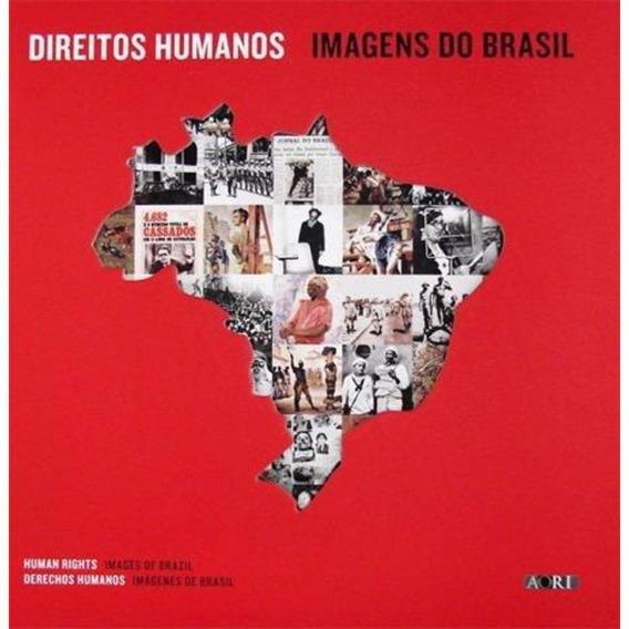 Livro - Direitos Humanos - Imagens Do Brasil