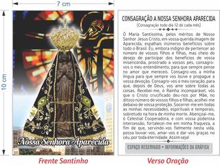 Nossa Senhora Aparecida - (500 Santinhos Oração)