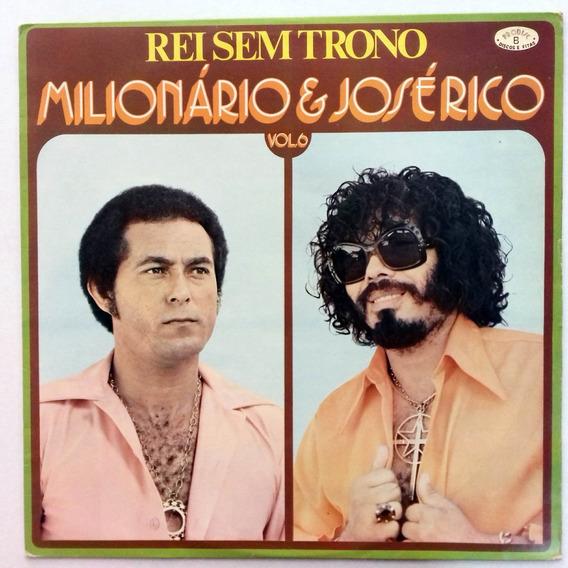Lp Milionário E José Rico Vol.6 Rei Sem Trono Disco De Vinil