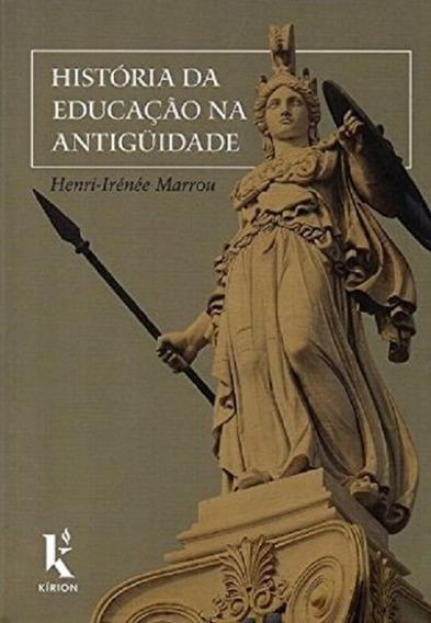 Historia Da Educacao Na Antiguidade - Kirion