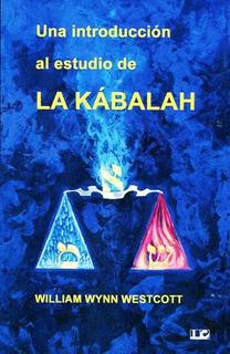 Una Introducción Al Estudio De La Kabalah, Westcott, Cárcamo