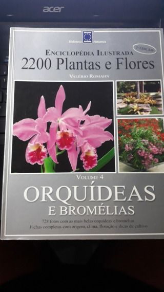 Enciclopédia Ilustrada 2200 Plantas & Flores Orquídeas E...*