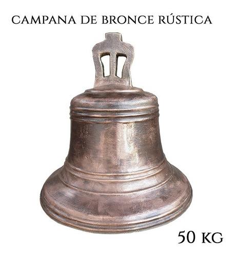 Imagen 1 de 6 de Campana De 50kg De Hacienda O Capilla Antigua