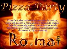Piza Party & Catering Romat La Plata Todo Tipo De Evento!!!