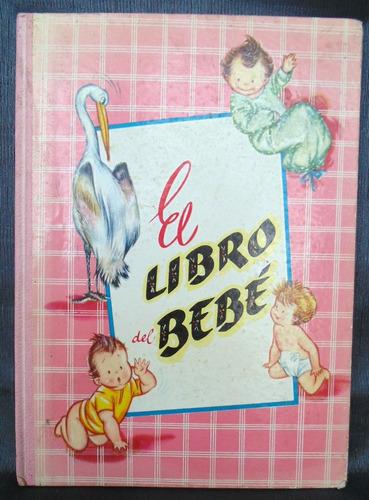 El Libro Del Bebe Recuerdos Fotografias Editorial Molino Esp Mercado Libre