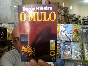 Livro O Mulo De Darcy Ribeiro