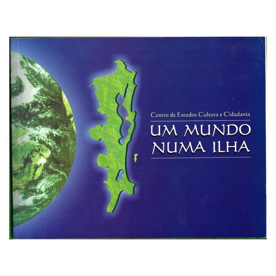 Livro Um Mundo Numa Ilha De Santa Catarina - Meio Ambiente