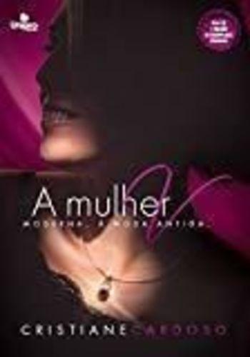 Livro Mulher V: Moderna, Moda Antiga Cristiane Cardoso