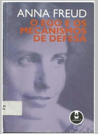 Livro O Ego E Os Mecanismos De Defesa Anna Freud