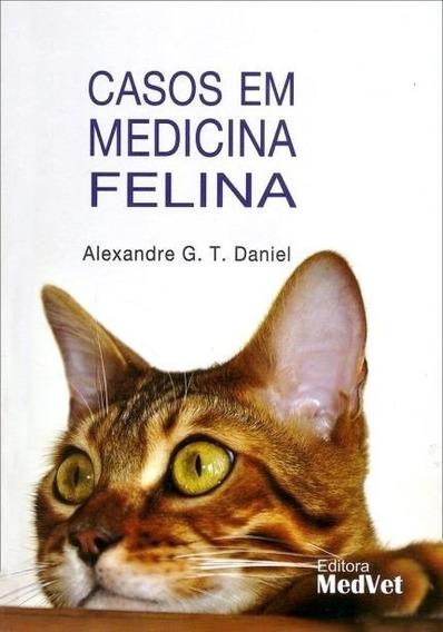 Casos Em Medicina Felina - Livro Novo Lacrado
