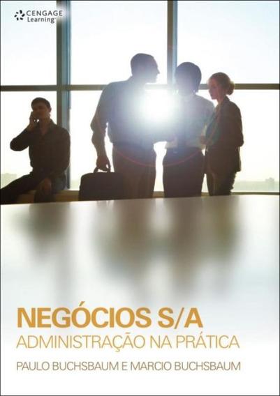 Negocios S/a - Administracao Na Pratica