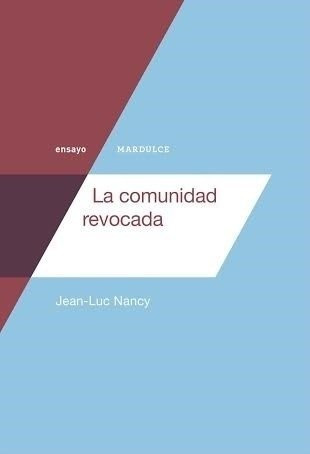 Imagen 1 de 1 de La Comunidad Revocada - Jean-luc Nancy - Mardulce - Lu Reads