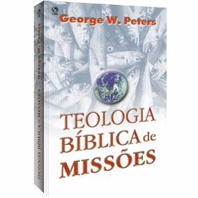 Livro De Teologia Bíblica De Missões