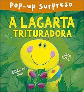 Pop- Up Surpresa: A Lagarta Trituradora/ci Entrega Garantida