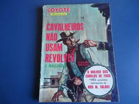 O Coyote Nº 156 - Cavalheiros Não Usam Revolver