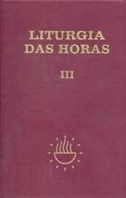 Liturgia Horas V3 Tempo Comum 1a 17a Semanas Editora Paulus