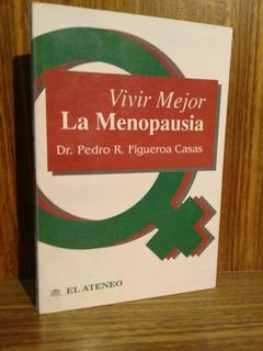 Vivir Mejor La Menopausia - Figueroa Casas