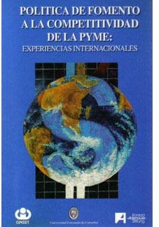 Política De Fomento A La Competitividad De La Pyme: Experien