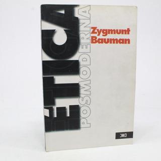Ética Posmoderna Zygmunt Bauman B8s