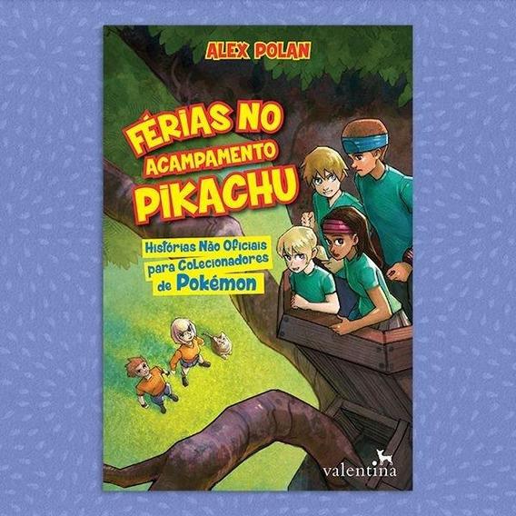 Férias No Acampamento Pikachu   Alex Polan