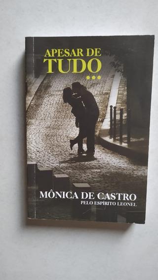 Livro Apesar De Tudo De Mônica De Castro Em Promoção