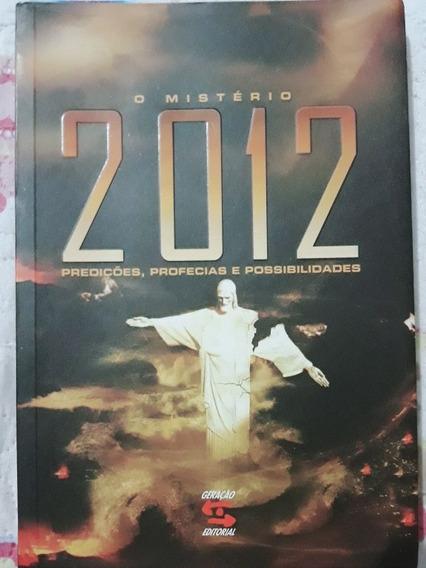 Livro O Mistério 2012, Predições, Profecias E Possibilidades