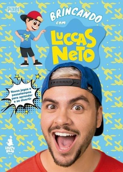 Livro Novo Brincando Com Luccas Neto + Brindes Exclusivos