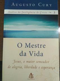 Livro O Mestre Da Vida - Augusto Cury