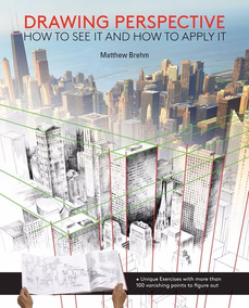 Drawing Perspective: How To See It And How To Draw It
