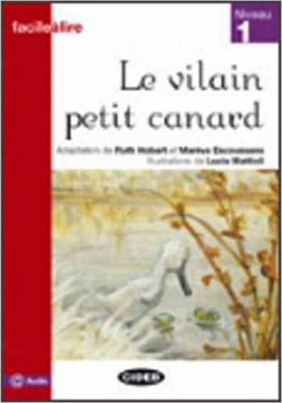 Le Vilain Petit Canard - Facileàlire - Niveau 1 - Cideb