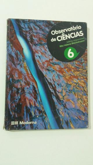 Livro Observatório De Ciências 6 Editora: Moderna