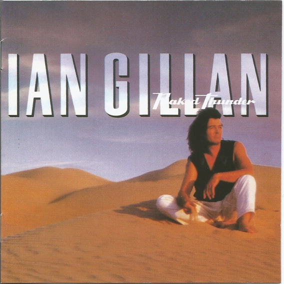 Ian Gillan - Naked Thunder - Cd - Ouvir